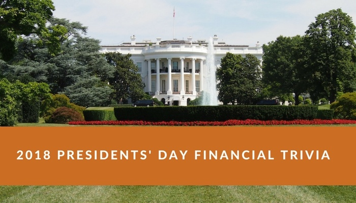 Presidents' Day Financial Trivia 2018