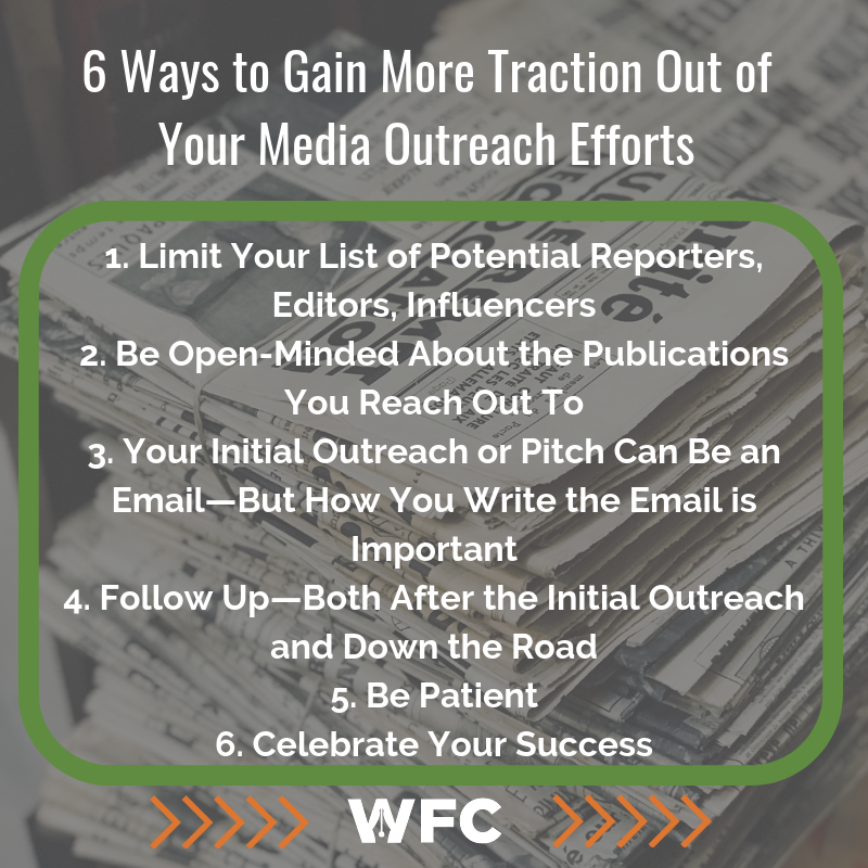 6 Ways to Gain More Traction Out of Your Media Outreach Efforts