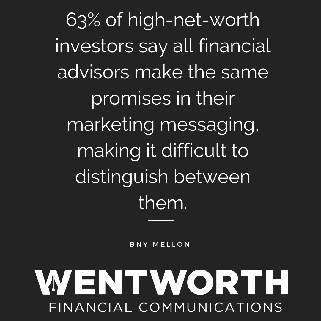 Part 1: Attention Financial Advisors—Your Marketing Messaging All Sounds the Same